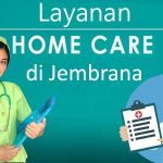Perawat Home Care di Negara – Jembrana Bali