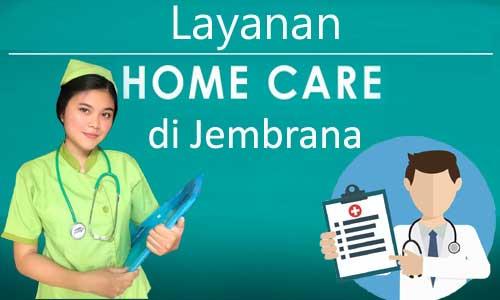 Perawat home care di Negara - Jembrana Bali