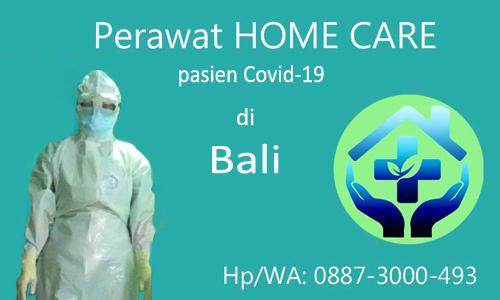 Perawat Home Care untuk Pasien Covid-19 di Bali